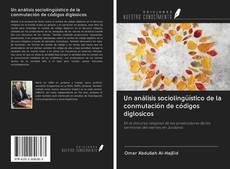 Обложка Un análisis sociolingüístico de la conmutación de códigos diglosicos