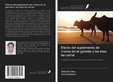 Portada del libro de Efecto del suplemento de cromo en el ganado y las aves de corral