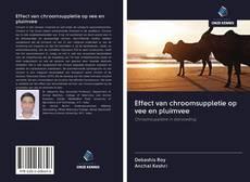 Bookcover of Effect van chroomsuppletie op vee en pluimvee