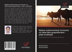 Bookcover of Wpływ suplementacji chromem na zwierzęta gospodarskie i ptaki drobiowe