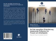 Buchcover von Auf der sexuellen Orientierung basierende Präferenz für Frauen am Arbeitsplatz