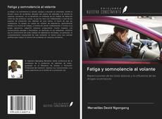 Portada del libro de Fatiga y somnolencia al volante