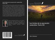 Portada del libro de Los límites de la asociación sostenible. Parte VIII