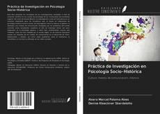 Portada del libro de Práctica de Investigación en Psicología Socio-Histórica