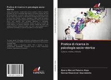 Couverture de Pratica di ricerca in psicologia socio-storica