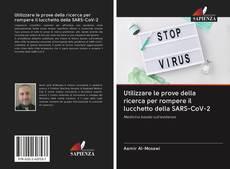 Couverture de Utilizzare le prove della ricerca per rompere il lucchetto della SARS-CoV-2