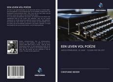 Bookcover of EEN LEVEN VOL POËZIE