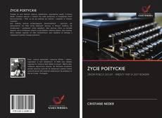 Bookcover of ŻYCIE POETYCKIE
