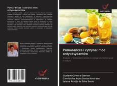 Pomarańcza i cytryna: moc antyoksydantów kitap kapağı
