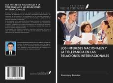 Portada del libro de LOS INTERESES NACIONALES Y LA TOLERANCIA EN LAS RELACIONES INTERNACIONALES