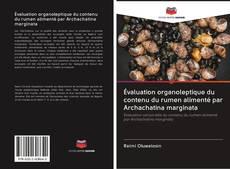 Évaluation organoleptique du contenu du rumen alimenté par Archachatina marginata的封面