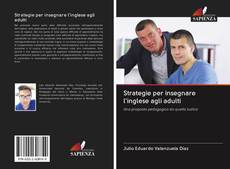 Bookcover of Strategie per insegnare l'inglese agli adulti