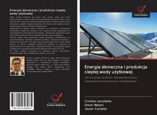 Capa do livro de Energia słoneczna i produkcja ciepłej wody użytkowej