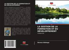 Capa do livro de LA GESTION DE LA FORMATION ET DU DÉVELOPPEMENT