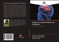 Bookcover of Facteurs de stigmatisation de l'épilepsie