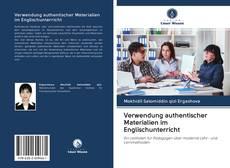 Portada del libro de Verwendung authentischer Materialien im Englischunterricht