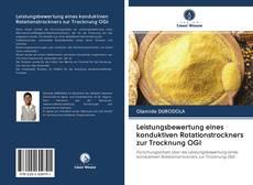 Bookcover of Leistungsbewertung eines konduktiven Rotationstrockners zur Trocknung OGI