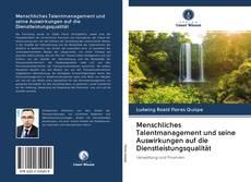 Bookcover of Menschliches Talentmanagement und seine Auswirkungen auf die Dienstleistungsqualität