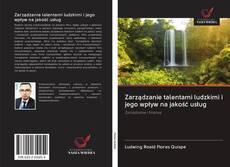Bookcover of Zarządzanie talentami ludzkimi i jego wpływ na jakość usług