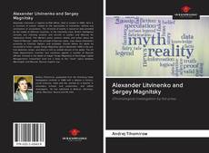 Bookcover of Alexander Litvinenko and Sergey Magnitsky