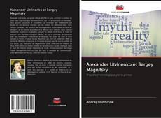 Обложка Alexander Litvinenko et Sergey Magnitsky