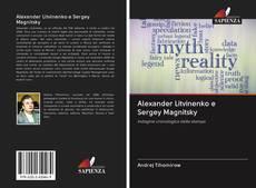 Обложка Alexander Litvinenko e Sergey Magnitsky