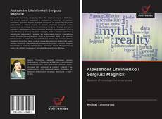 Bookcover of Aleksander Litwinienko i Sergiusz Magnicki