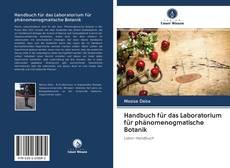 Bookcover of Handbuch für das Laboratorium für phänomenogmatische Botanik