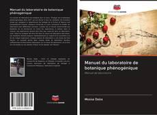 Couverture de Manuel du laboratoire de botanique phénogénique
