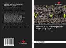 Bookcover of Handout plant microorganisms relationship course