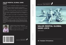 Portada del libro de SALUD MENTAL GLOBAL SANO LOCO