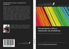 Bookcover of Pensamiento crítico y resolución de problemas