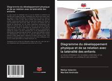 Bookcover of Diagramme du développement physique et de sa relation avec la latéralité des enfants