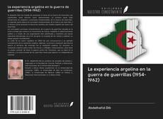 Portada del libro de La experiencia argelina en la guerra de guerrillas (1954-1962)