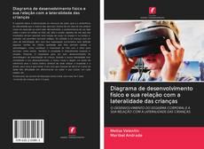 Bookcover of Diagrama de desenvolvimento físico e sua relação com a lateralidade das crianças