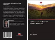 Couverture de Les limites du partenariat durable. Partie VIII