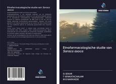 Buchcover von Etnofarmacologische studie van Saraca asoca