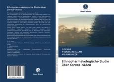 Buchcover von Ethnopharmakologische Studie über Saraca-Asoca