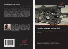 Couverture de DOBRA WALKA W WIERZE