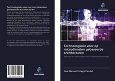 Bookcover of Technologieën voor op microdiensten gebaseerde architecturen