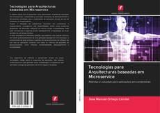 Capa do livro de Tecnologias para Arquitecturas baseadas em Microservice