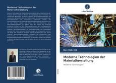 Bookcover of Moderne Technologien der Materialherstellung