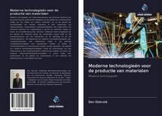 Bookcover of Moderne technologieën voor de productie van materialen