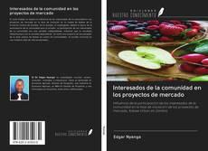 Portada del libro de Interesados de la comunidad en los proyectos de mercado