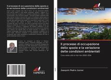 Bookcover of Il processo di occupazione dello spazio e la variazione delle condizioni ambientali