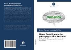 Bookcover of Neue Paradigmen der pädagogischen Aufsicht