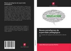 Copertina di Novos paradigmas de supervisão pedagógica