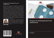 Bookcover of Drogues et développement des adolescents