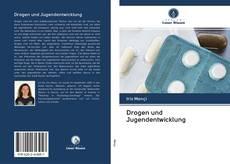 Bookcover of Drogen und Jugendentwicklung