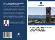 Bookcover of MODELL DER STRATEGISCHEN PLANUNG FÜR DAS GEMEINDEWACHSTUM